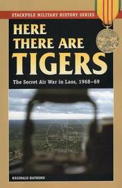 Here There are Tigers by Reginald Hathorn