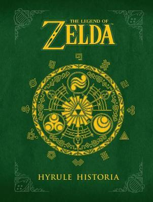 Legend of Zelda - Hyrule Historia Encyclopedia by Shigeru Miyamoto image
