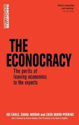 The Econocracy by Joe Earle