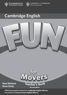 Fun for Movers Teacher's Book by Anne Robinson