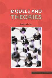 Models and Theories by Roman Frigg