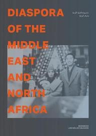 Diaspora of the Middle East and North Africa by Rashid Bin Shahib image