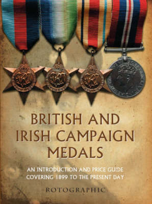 British and Irish Campaign Medals: 1899 to 2006 by Stephen Philip Perkins image