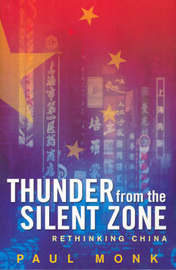 The Thunder from the Silent Zone by Paul Monk image