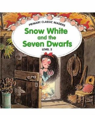 Snow White and the Seven Dwarfs: For Primary 2 by Jane Swan image