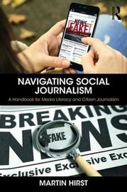 Navigating Social Journalism by Martin Hirst image