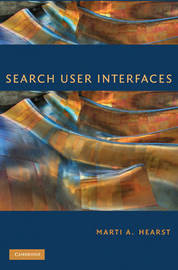 Search User Interfaces by Marti A. Hearst