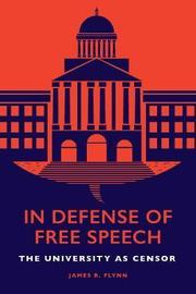 In Defense of Free Speech by James R Flynn