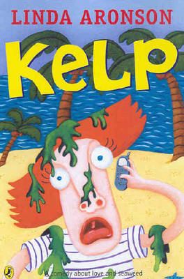Kelp: A Comedy About Love and Seaweed by Linda Aronson image
