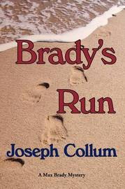 Brady's Run by Joseph Collum image