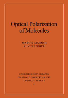 Optical Polarization of Molecules by Marcis Auzinsh