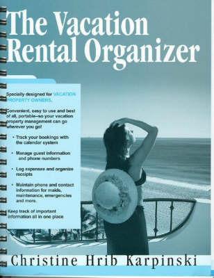 Vacation Rental Organizer by Christine Hrib Karpinski