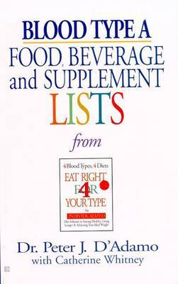 Blood Type A: Food, Beverage & by Peter J et al D'Adamo image