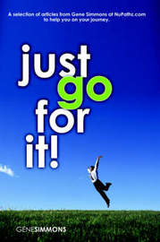Just Go For It! by Gene Simmons