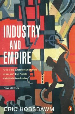 Industry and Empire by E.J. Hobsbawm image