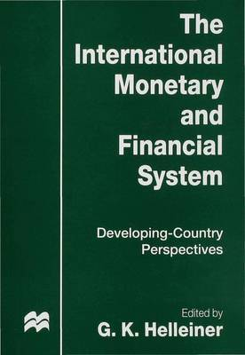 The International Monetary and Financial System