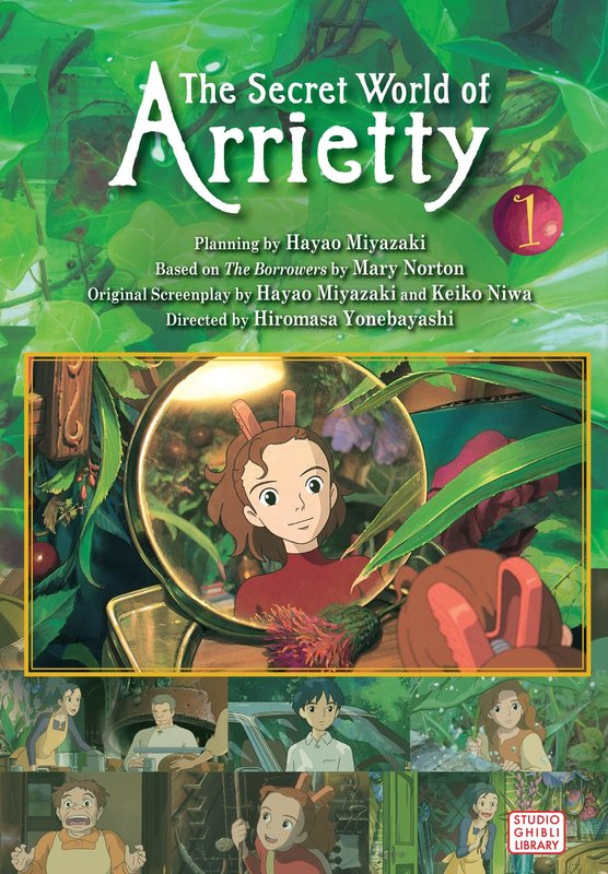 The Secret World of Arrietty (Film Comic), Vol. 1 by Hiromasa Yonebayashi