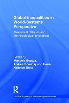 Global Inequalities in World-Systems Perspective