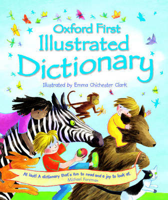 Oxford First Illustrated Dictionary by Andrew Delahunty image