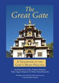 The Great Gate by Chokling Dewey Dorje