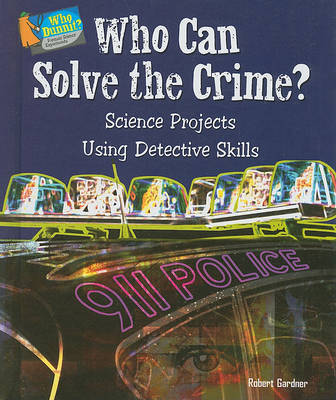 Who Can Solve the Crime? by Robert Gardner image