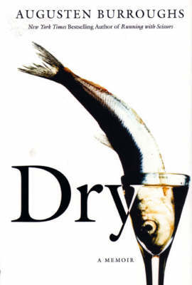 Dry by Augusten Burroughs image