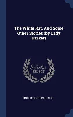 The White Rat, and Some Other Stories (by Lady Barker) image