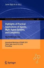 Highlights of Practical Applications of Agents, Multi-Agent Systems, and Complexity: The PAAMS Collection image