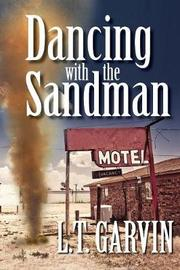 Dancing with the Sandman by L T Garvin