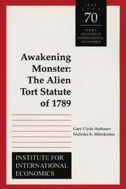 Awakening Monster - The Alien Tort Statute of 1789 by Gary Clyde Hufbauer