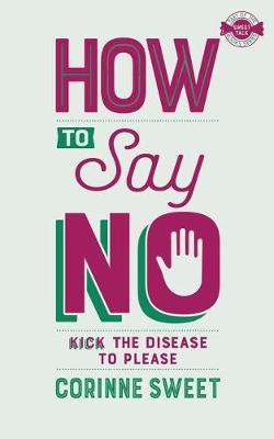 How To Say No by Corinne Sweet image