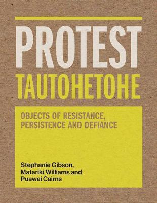 Protest Tautohetohe by Stephanie Gibson