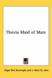 Thuvia Maid of Mars by Edgar , Rice Burroughs image