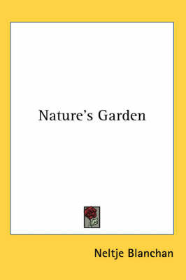 Nature's Garden by Neltje Blanchan image
