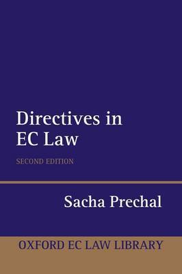Directives in EC Law by Sacha Prechal