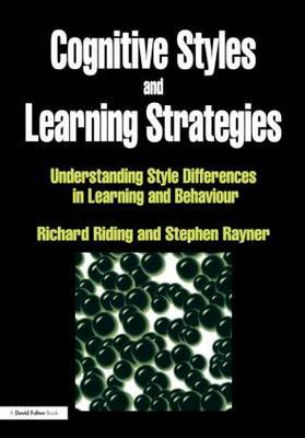 Cognitive Styles and Learning Strategies by Richard Riding