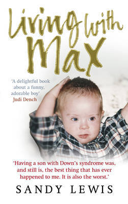 Living with Max by Sandy Lewis image
