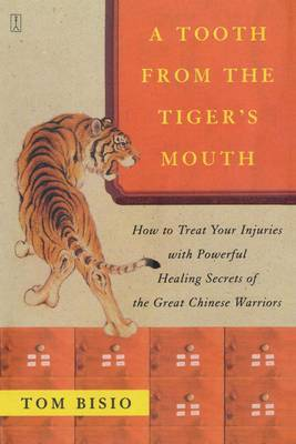 A Tooth from the Tiger's Mouth by Tom Bisio