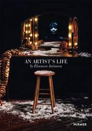 An Artist's Life by Eleanor Antin