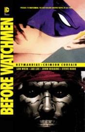 Before Watchmen Ozymandias/Crimson Corsair by Len Wein