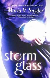 Storm Glass by Maria V Snyder