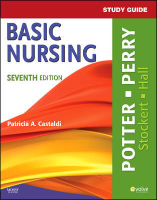 Study Guide for Basic Nursing by Patricia A. Potter