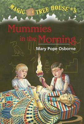 Magic Tree House 03: Mummies in the Morning by Mary Pope Osborne image