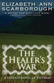 The Healer's War by Elizabeth Ann Scarborough