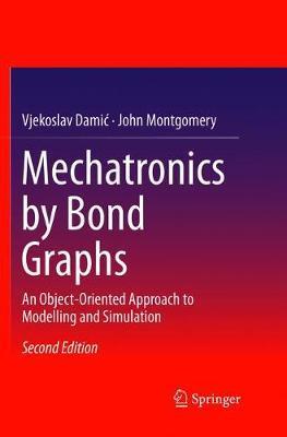 Mechatronics by Bond Graphs by Vjekoslav Damic image