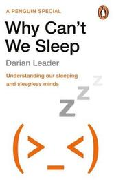 Why Can't We Sleep by Darian Leader