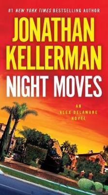 Night Moves by Jonathan Kellerman image