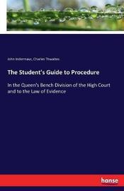 The Student's Guide to Procedure by John Indermaur