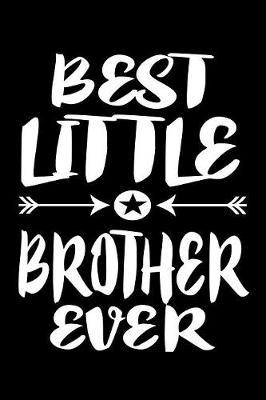 Best Little Brother Ever by Marko Marcus