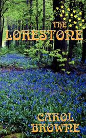 The Lorestone by Carol Browne image